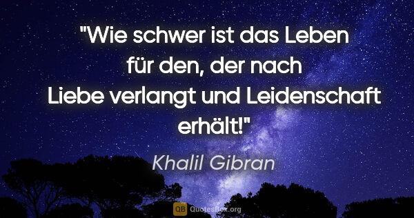 Khalil Gibran Zitate Quotesboxorg
